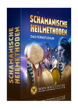 Fernstudium Schamanische Heilmethoden