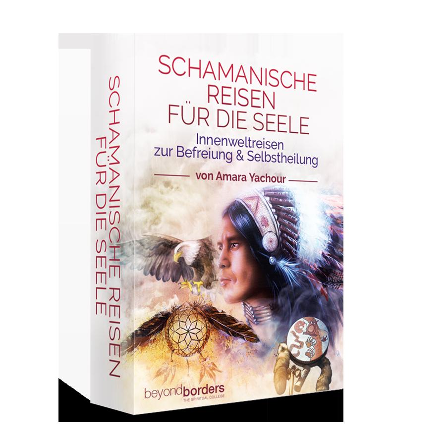 Schamanische Reisen für die Seele