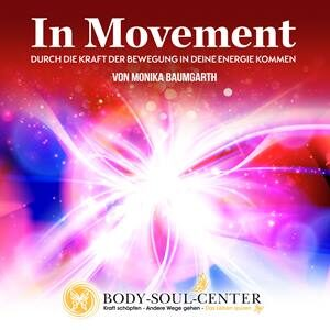 In Movement - Aktive Meditation
