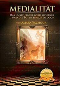 Medialität von Amara Yachour