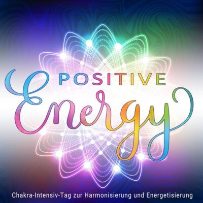 Positive Energy Online Chakra-Workshop